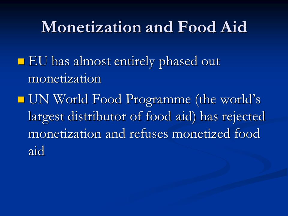 Monetization and Food Aid