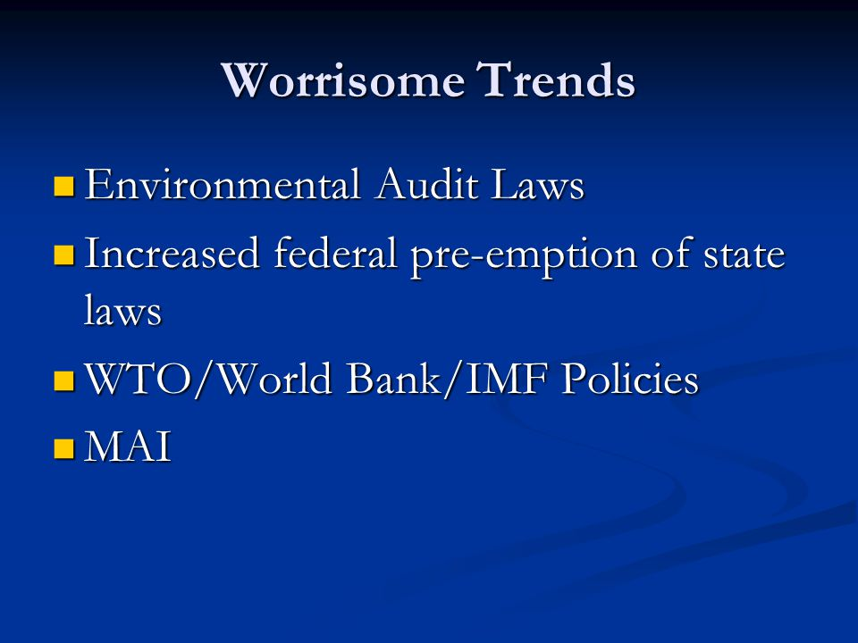 Worrisome Trends Environmental Audit Laws