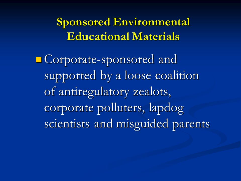Sponsored Environmental Educational Materials