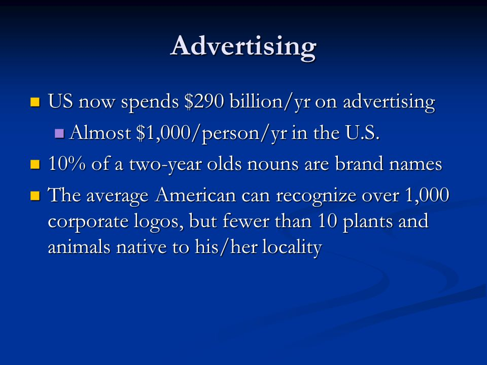 Advertising US now spends $290 billion/yr on advertising