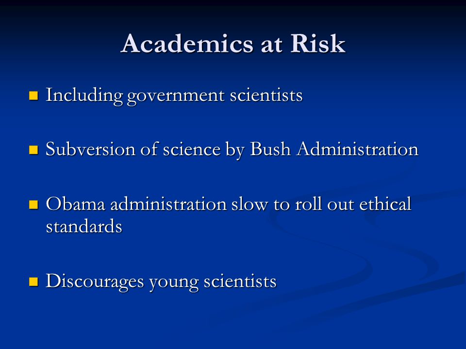 Academics at Risk Including government scientists