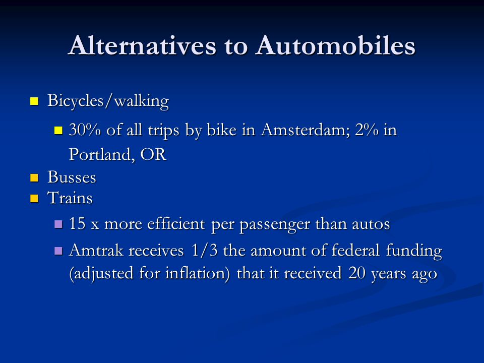 Alternatives to Automobiles