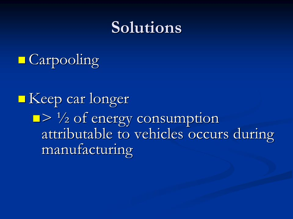 Solutions Carpooling Keep car longer