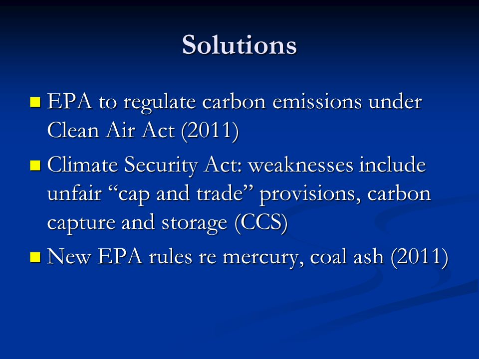 Solutions EPA to regulate carbon emissions under Clean Air Act (2011)