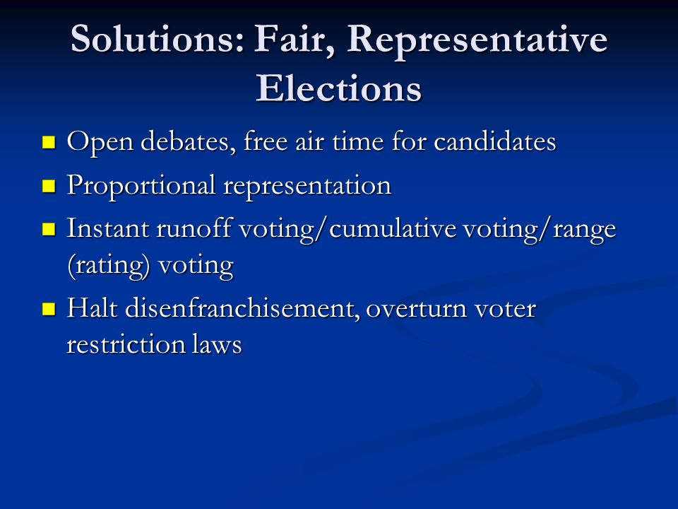 Solutions: Fair, Representative Elections