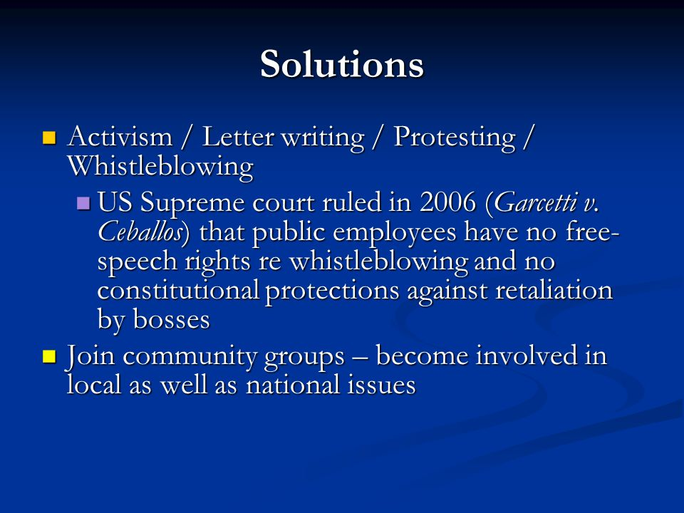 Solutions Activism / Letter writing / Protesting / Whistleblowing