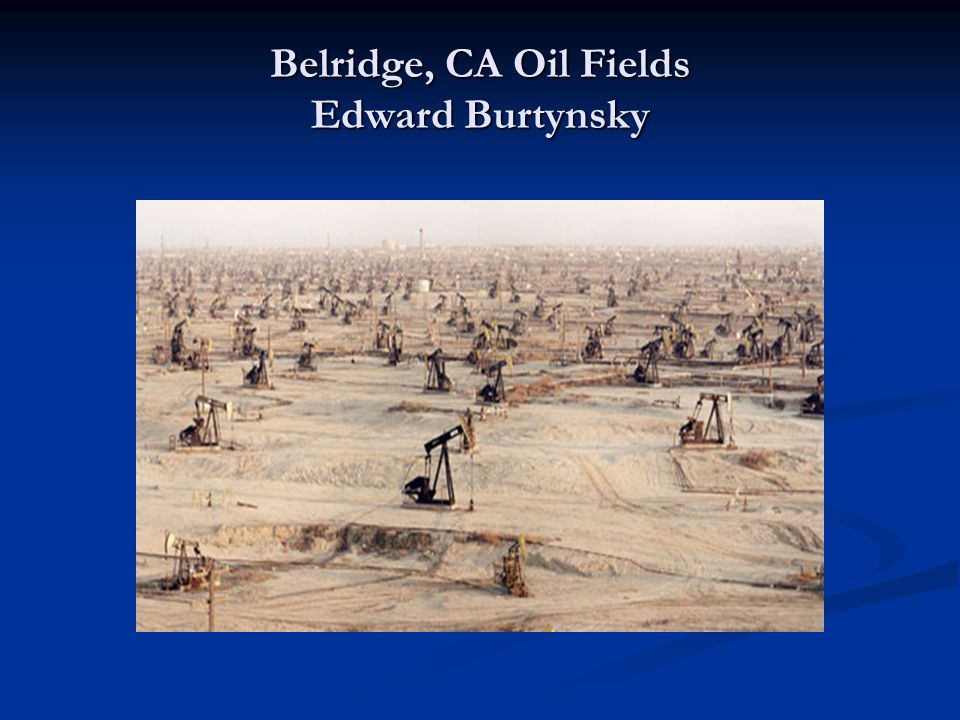 Belridge, CA Oil Fields Edward Burtynsky