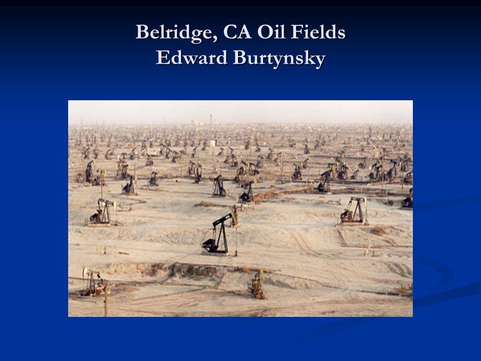 Belridge, CA Oil Fields Edward Burtynsky
