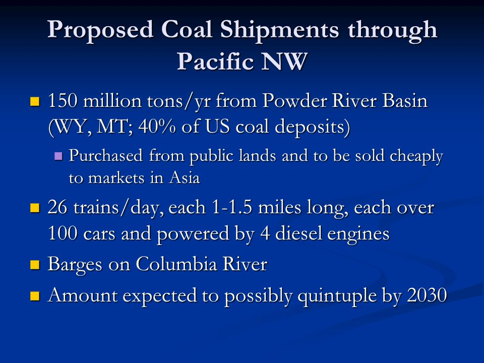 Proposed Coal Shipments through Pacific NW