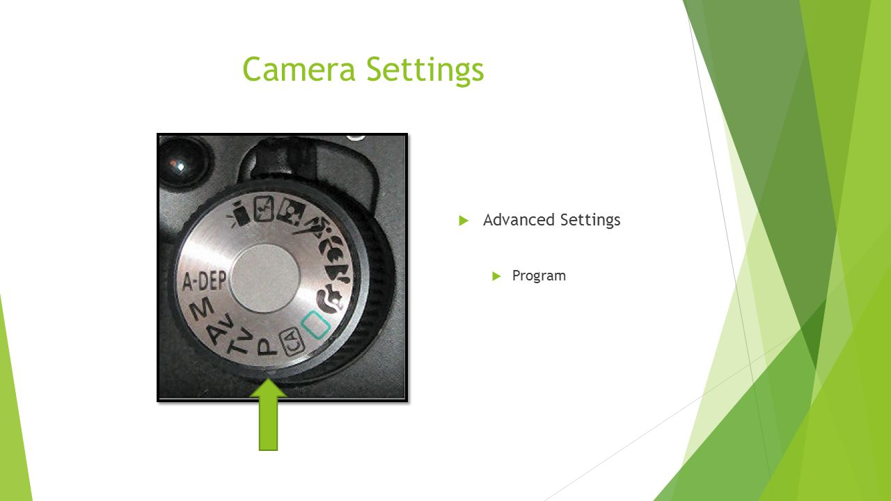 Camera Settings Advanced Settings Program