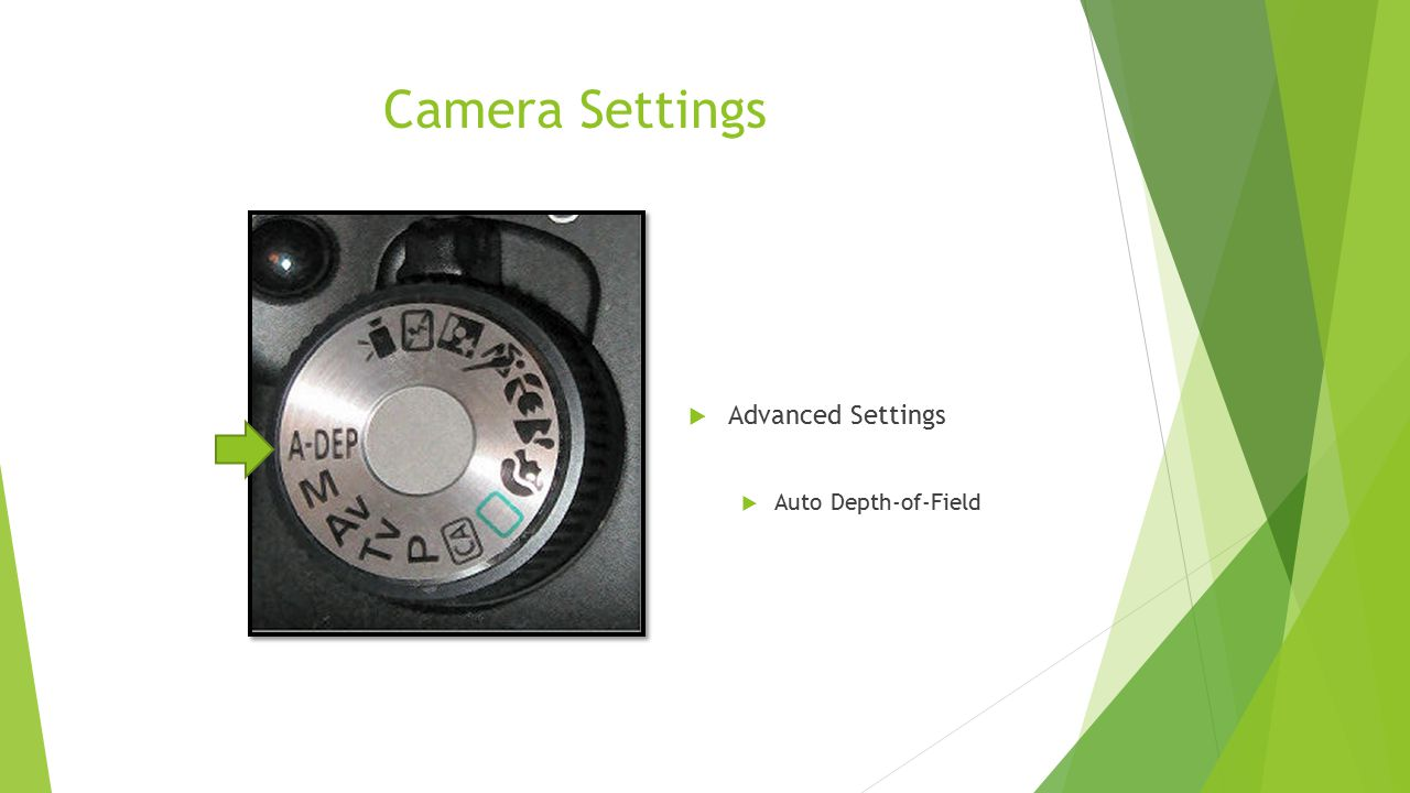Camera Settings Advanced Settings Auto Depth-of-Field