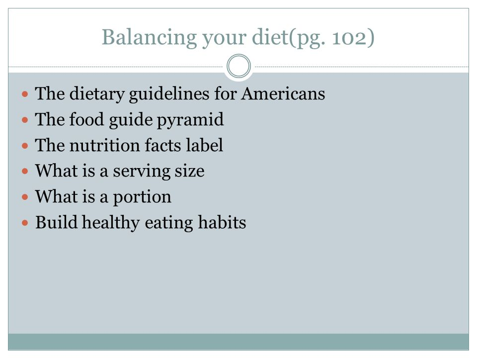 Balancing your diet(pg. 102)