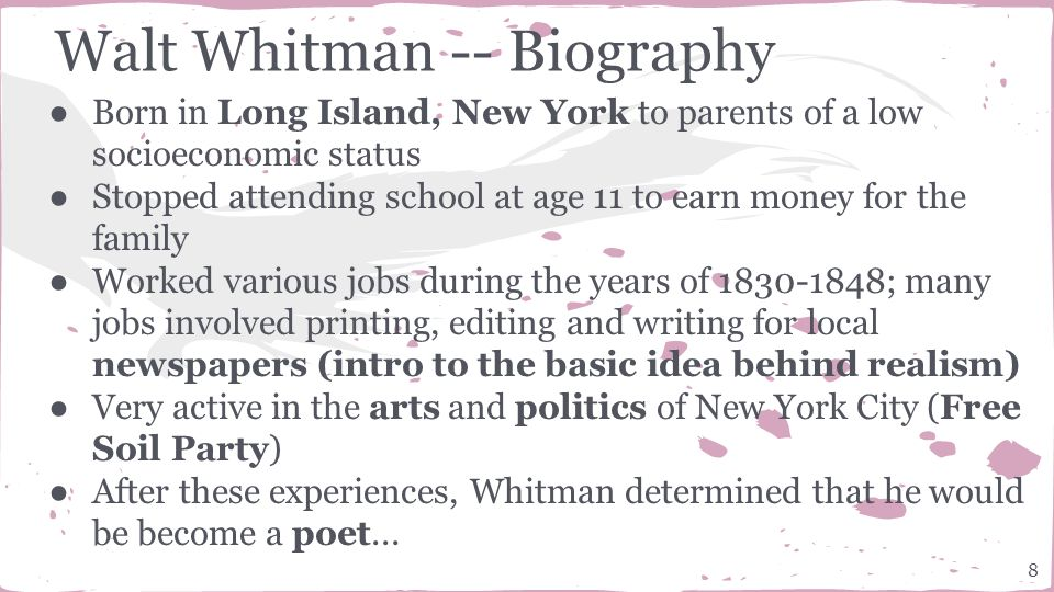 a biography of the life and times of walt whitman Walter whitman, sr, had been born just after the end of the american  bad  economic times, and some of the unhappiest times of his life were these five  years.