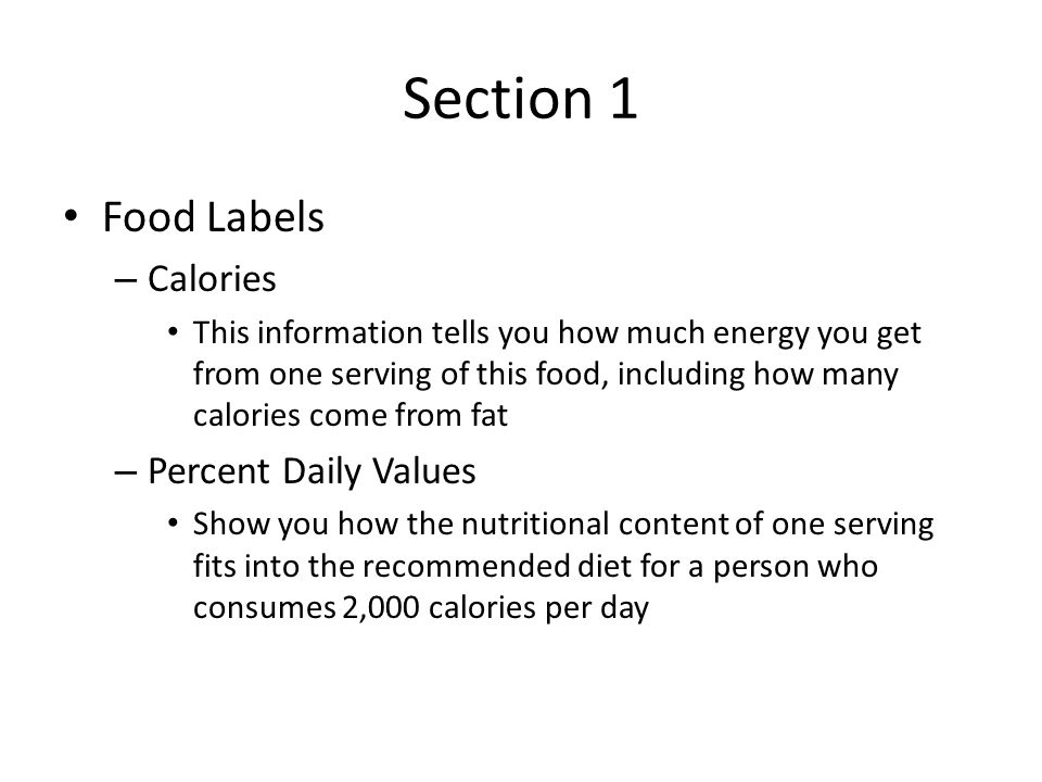 Section 1 Food Labels Calories Percent Daily Values