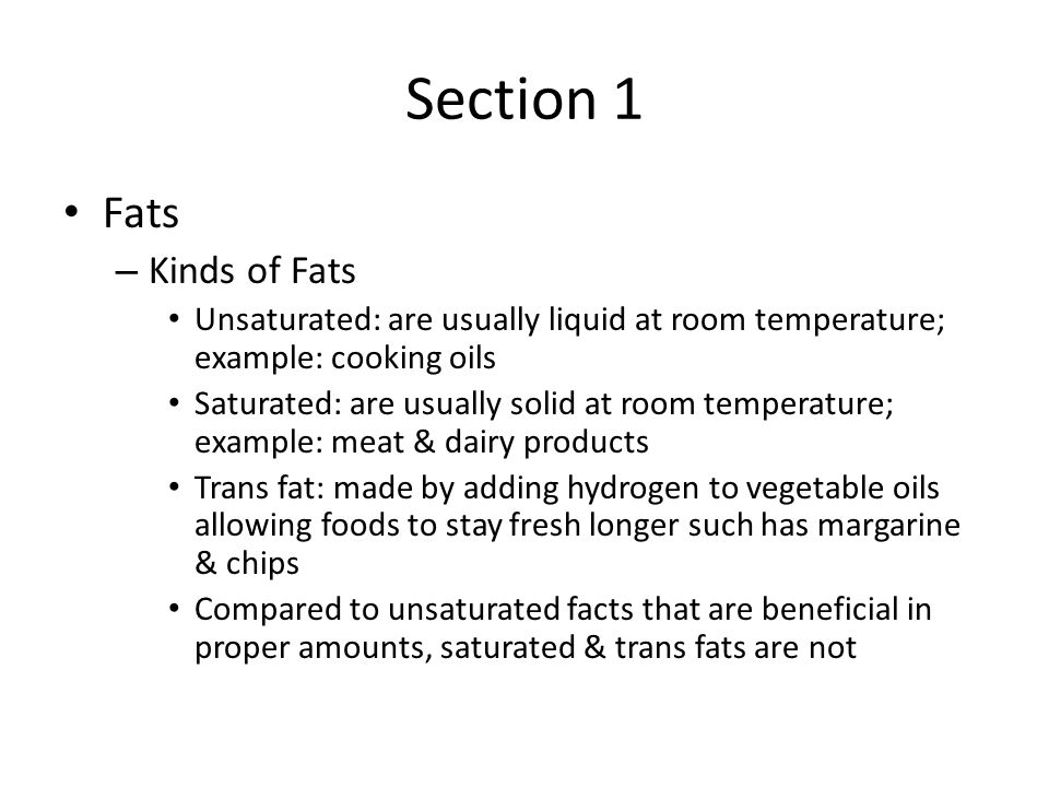 Section 1 Fats Kinds of Fats