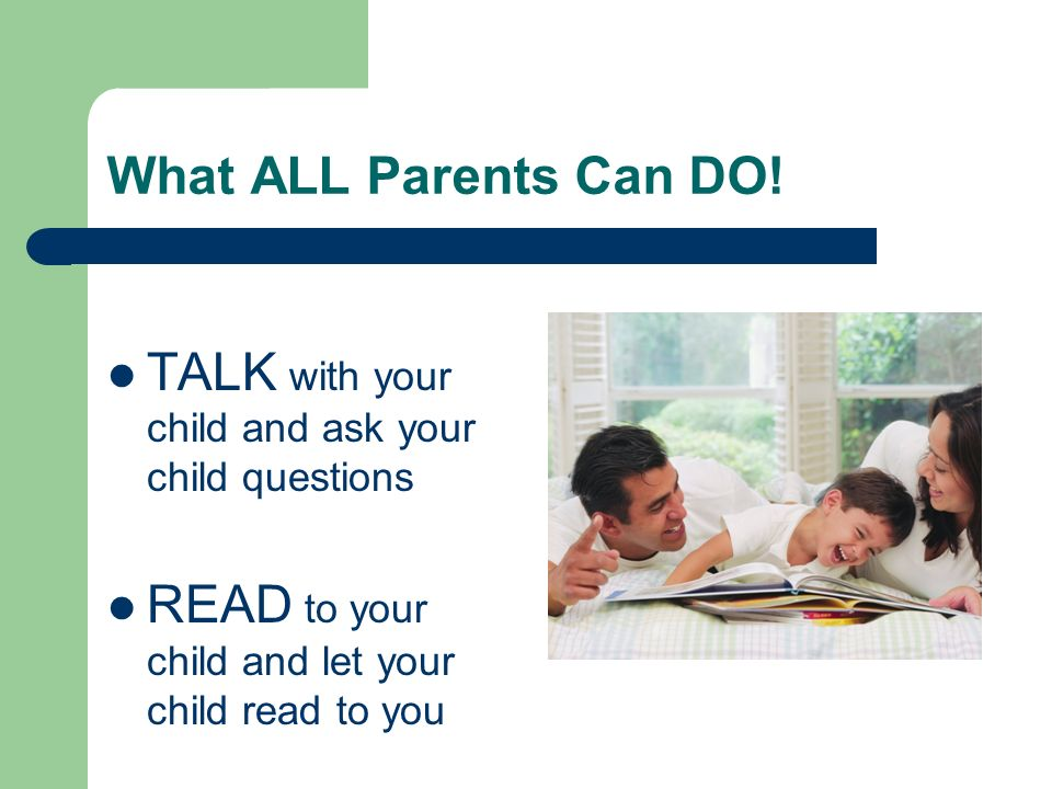 TALK with your child and ask your child questions