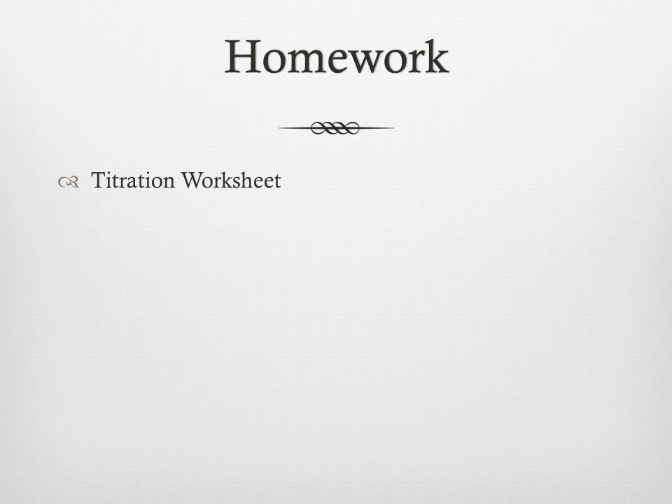 AcidBase Titrations ppt download – Acid Base Titration Worksheet