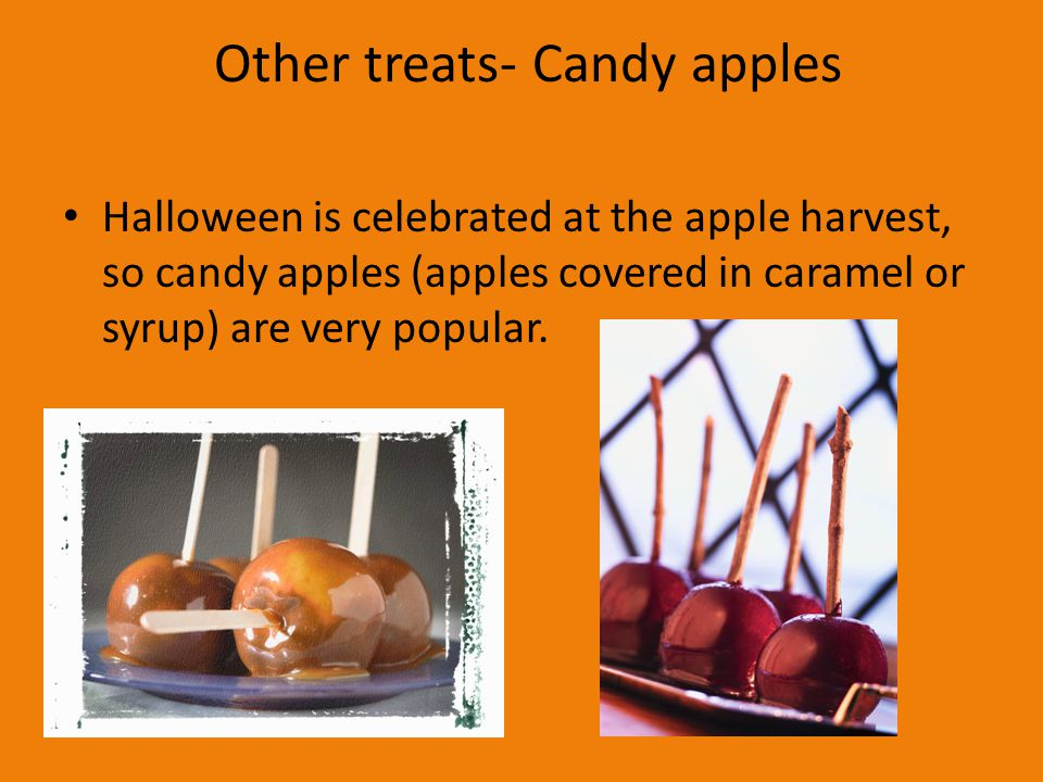 Other treats- Candy apples