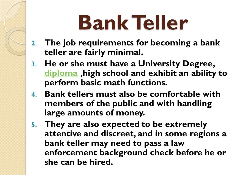 49 bank teller the job requirements how can i become a bank teller