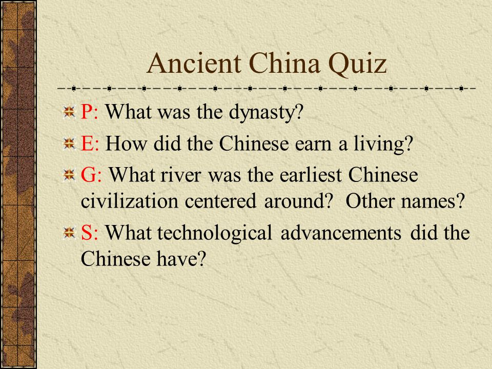 Ancient China Quiz P: What was the dynasty
