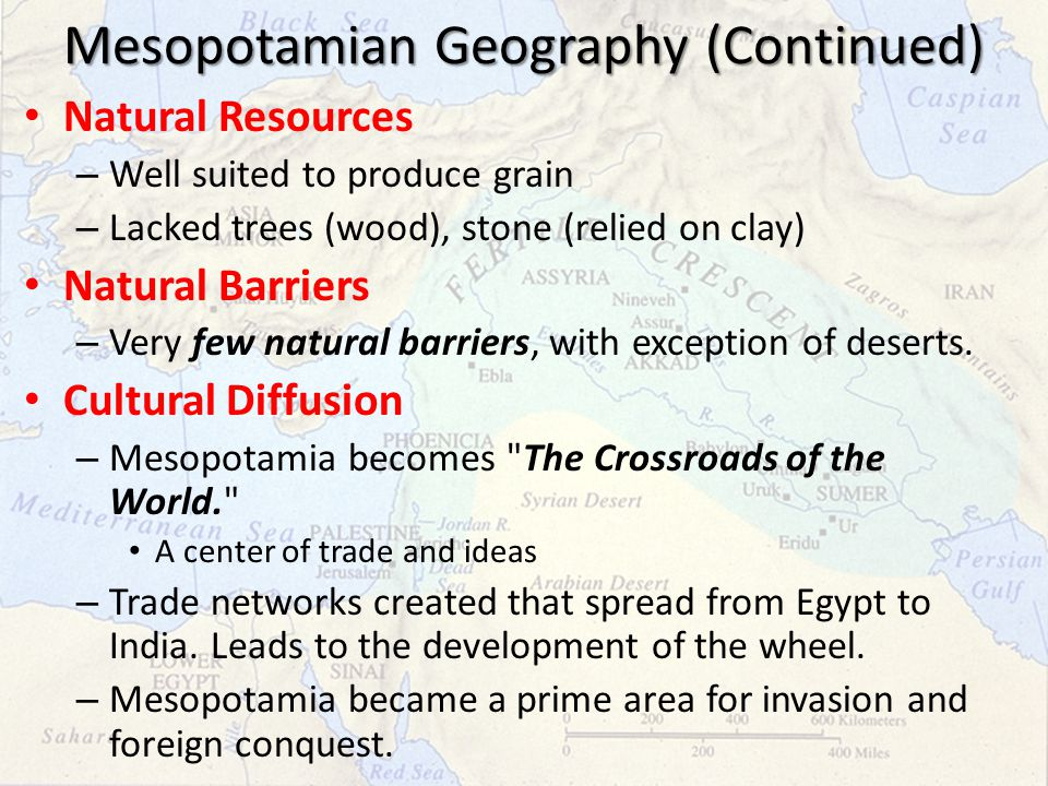 Mesopotamian Geography (Continued)