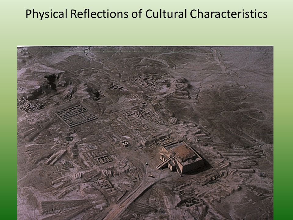 Physical Reflections of Cultural Characteristics