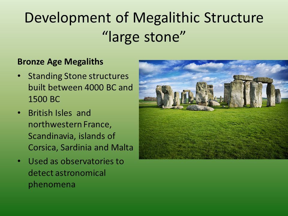 Development of Megalithic Structure large stone