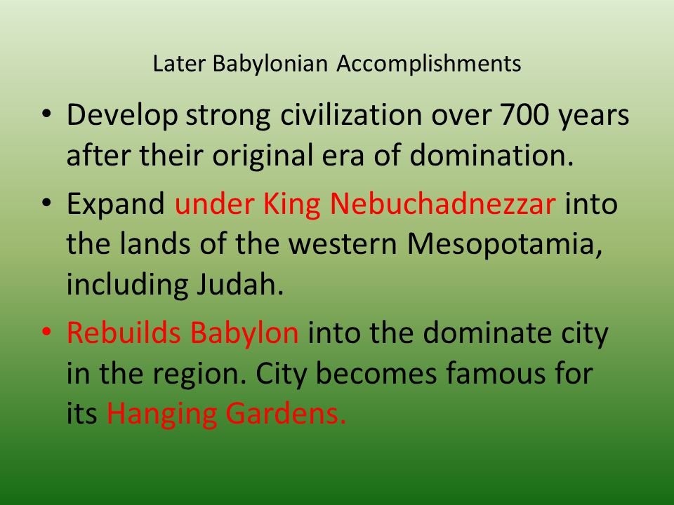 Later Babylonian Accomplishments