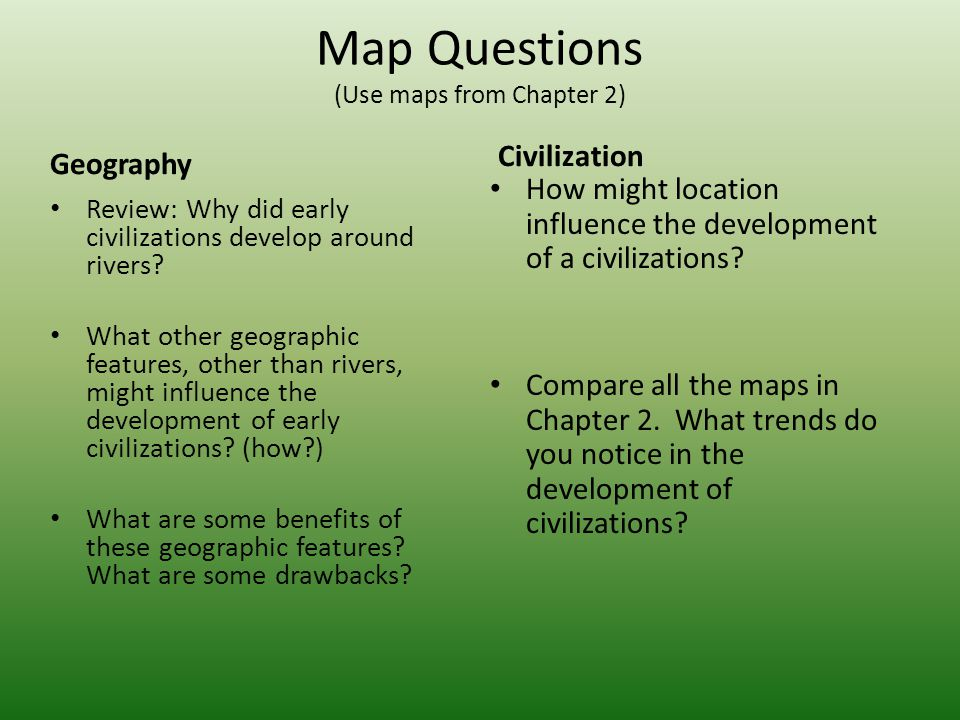 Map Questions (Use maps from Chapter 2)