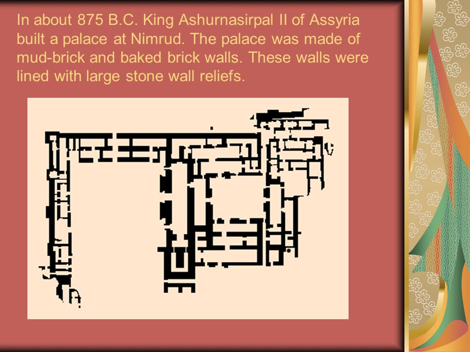 the power of the assyrian king in the palace of king assurnasirpal ii at nimrud Northwest palace of ashurnasirpal ii at nimrud,  in this essay for glencairn museum news,  the capital city of the assyrian king ashurnasirpal ii,.