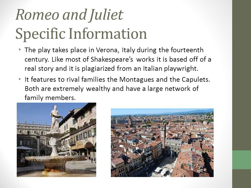 romeo and juliet and fourteenth century When you think of romeo and juliet historically set in the early 14th century in her life and destiny are forever changed when juliet meets romeo.