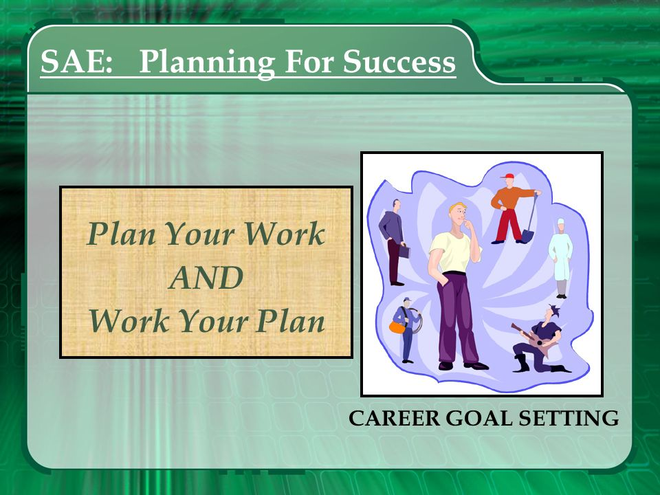 SAE: Planning For Success