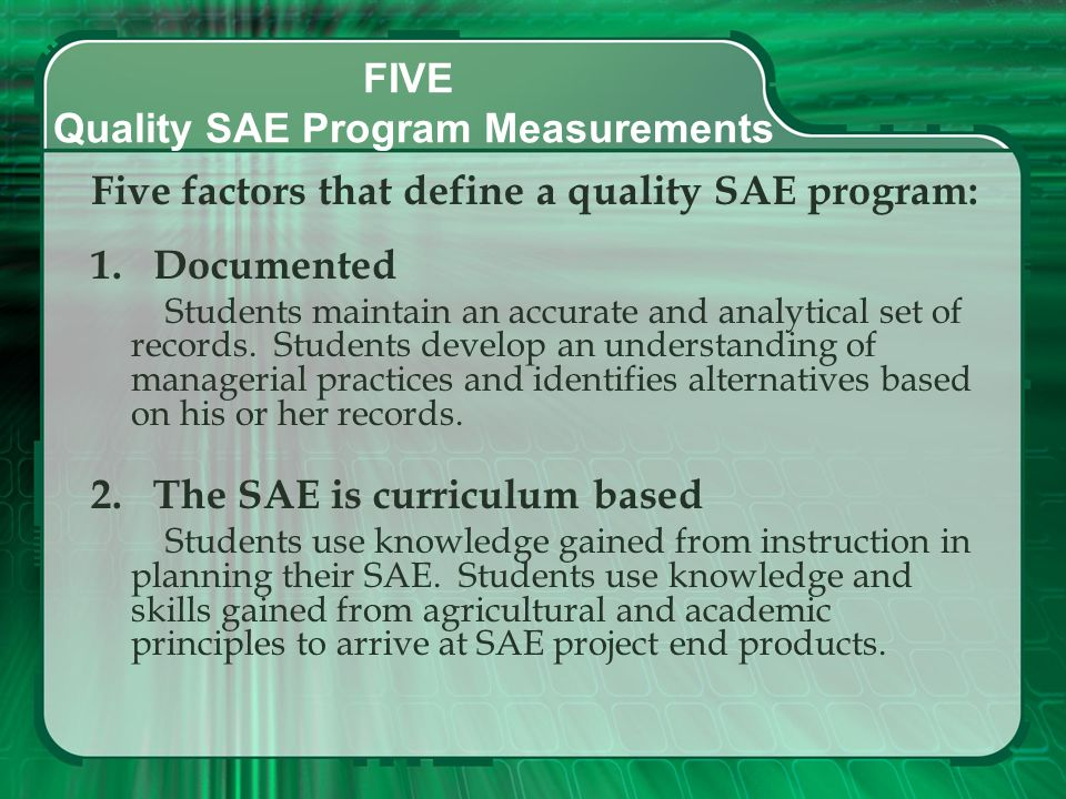 FIVE Quality SAE Program Measurements