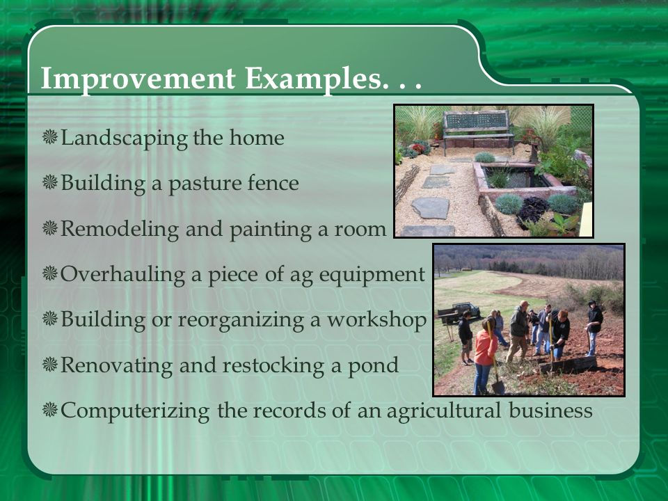 Improvement Examples. . . Landscaping the home