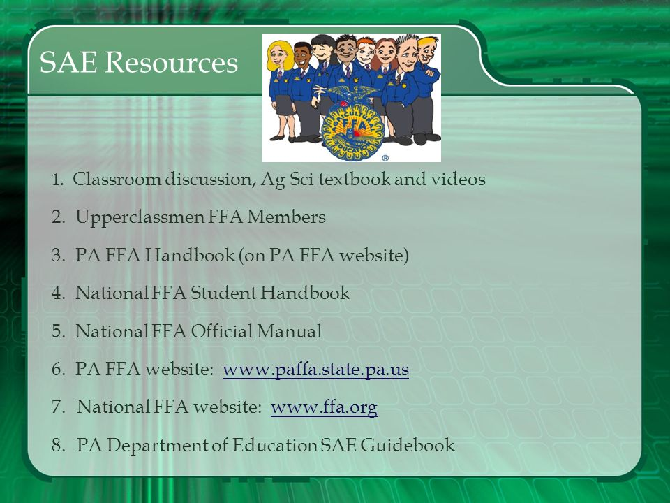 SAE Resources 2. Upperclassmen FFA Members