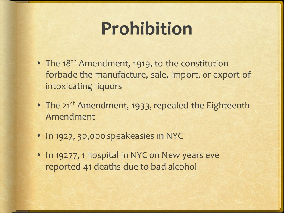 a constitution written in the 18th The 18th amendment is the only amendment to be repealed from the constitution this unpopular amendment banned the sale and drinking of alcohol in the united states.
