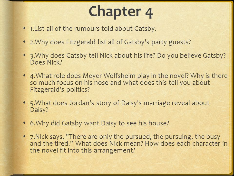 how does f scott fitzgerald tell the story in chapter 8 of the great gatsby The great gatsby by f scott fitzgerald home / literature / the great gatsby / events / the great gatsby chapter 4 summary back next jordan later tells nick the story of how gatsby and daisy met in october, 1917.