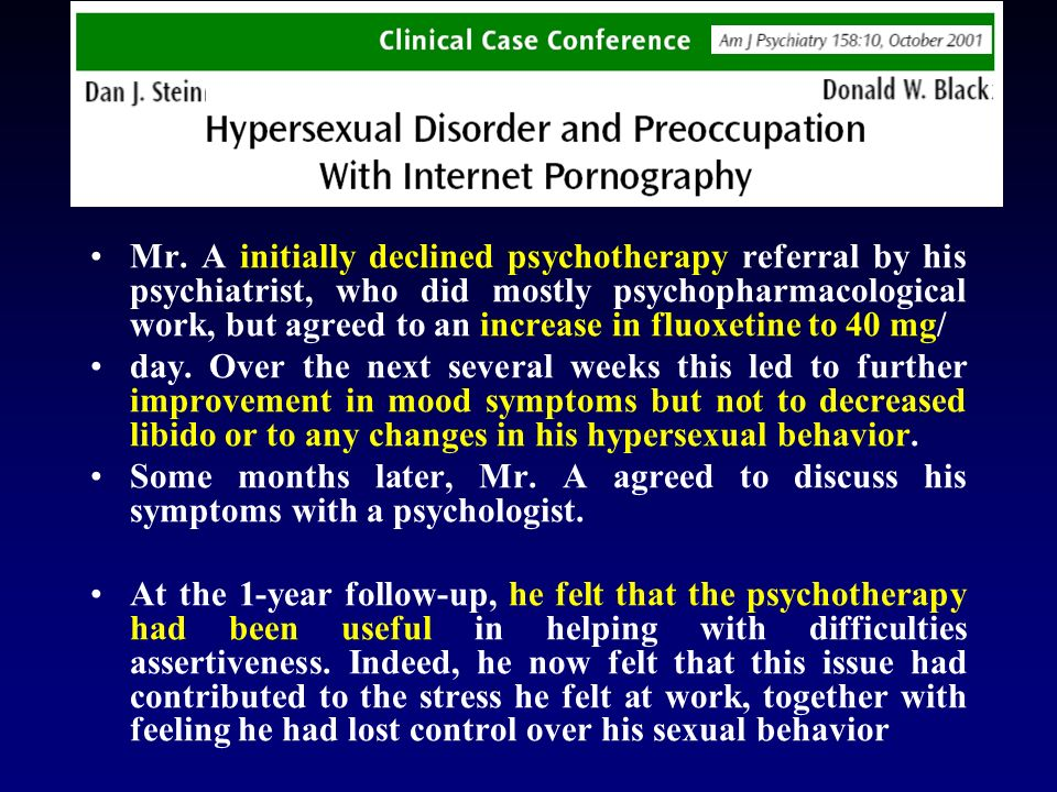 Mr. A initially declined psychotherapy referral by his psychiatrist, who did mostly psychopharmacological work, but agreed to an increase in fluoxetine to 40 mg/
