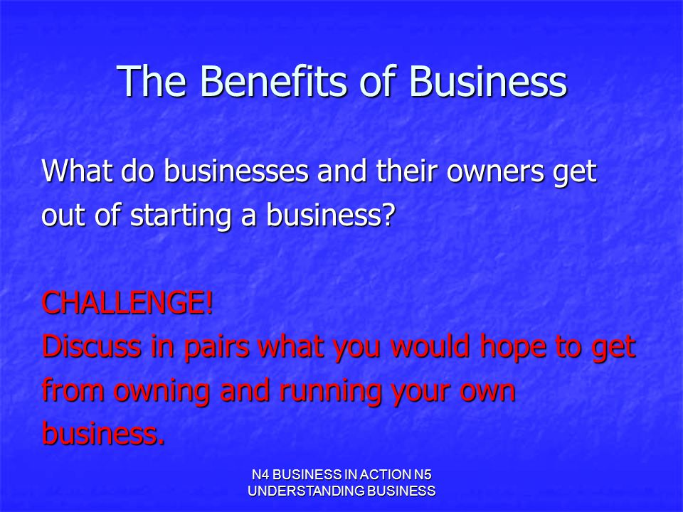 The Benefits of Business