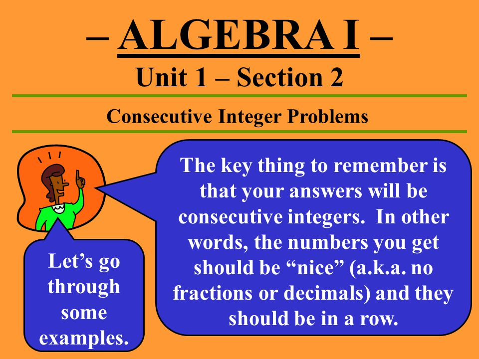 ALGEBRA I Unit 1 Section 2 Consecutive ppt video online download – Consecutive Integer Problems Worksheet
