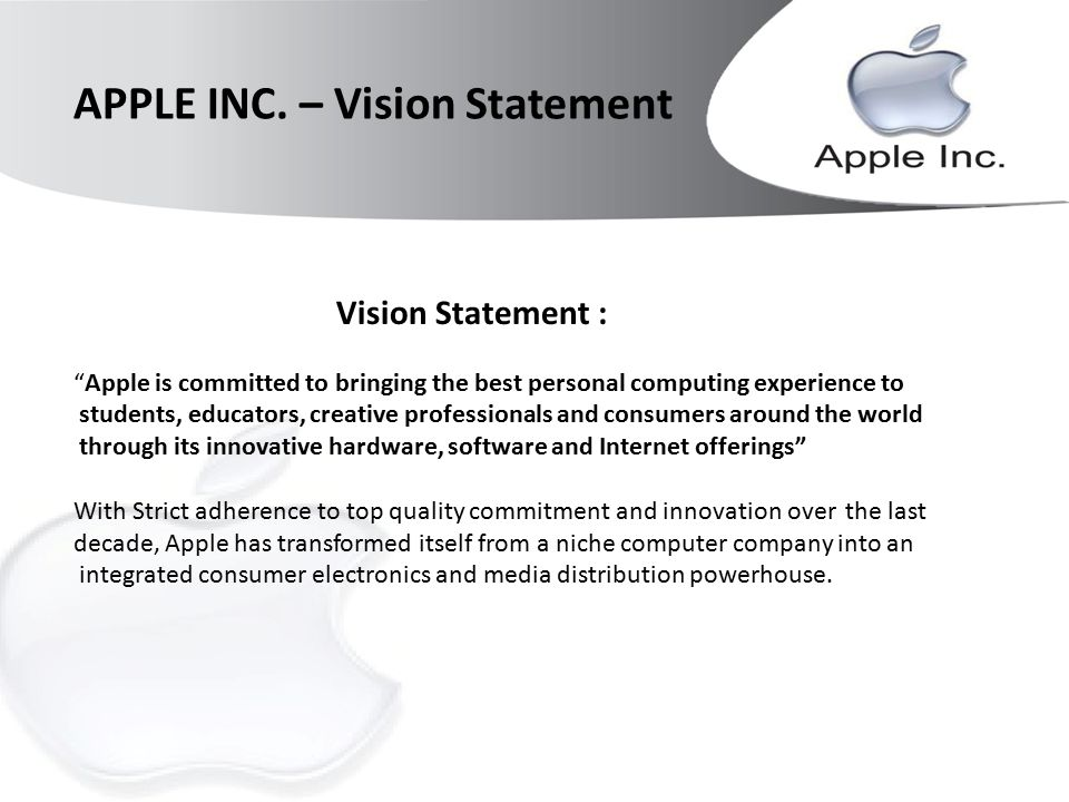 mission statement of apple inc Companies such as apple, amazon and google are so entrenched  to  remember that they're businesses with a mission and company culture.