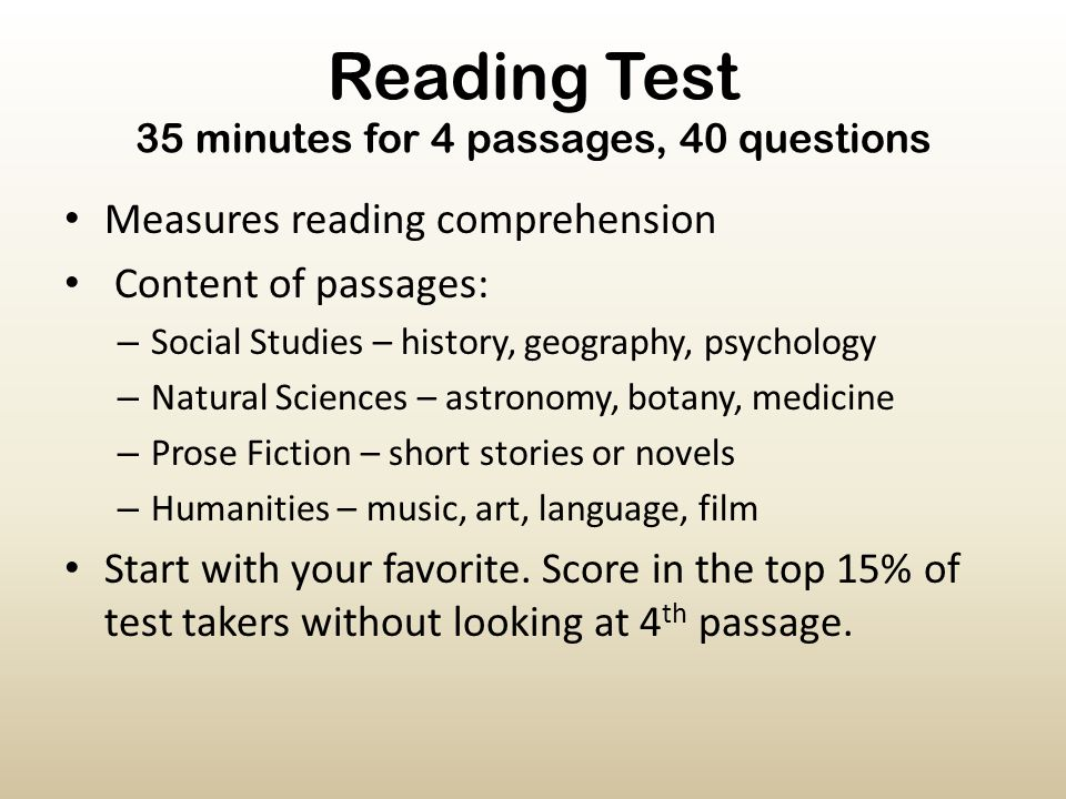 Reading Test 35 minutes for 4 passages, 40 questions