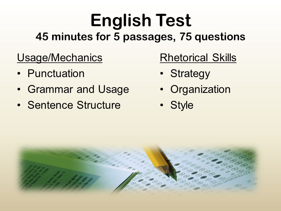 English Test 45 minutes for 5 passages, 75 questions