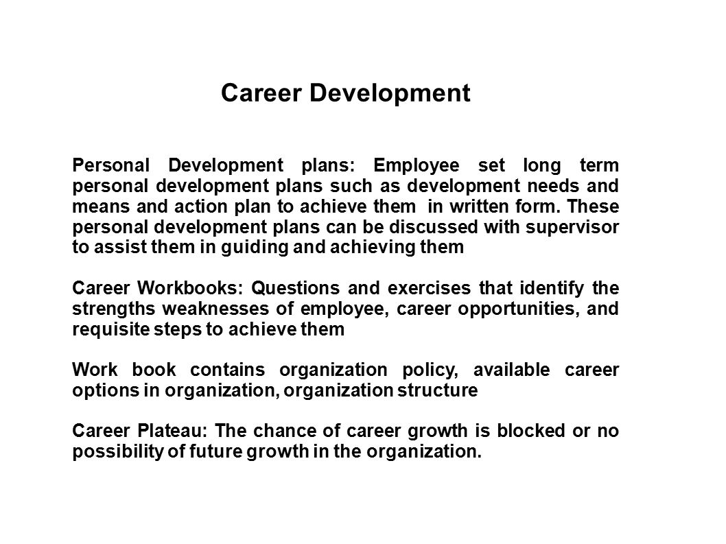 career planning and development doc Developing a personal career professional and career development while at smeal, this plan will a to complete the career history section of the pcs document.