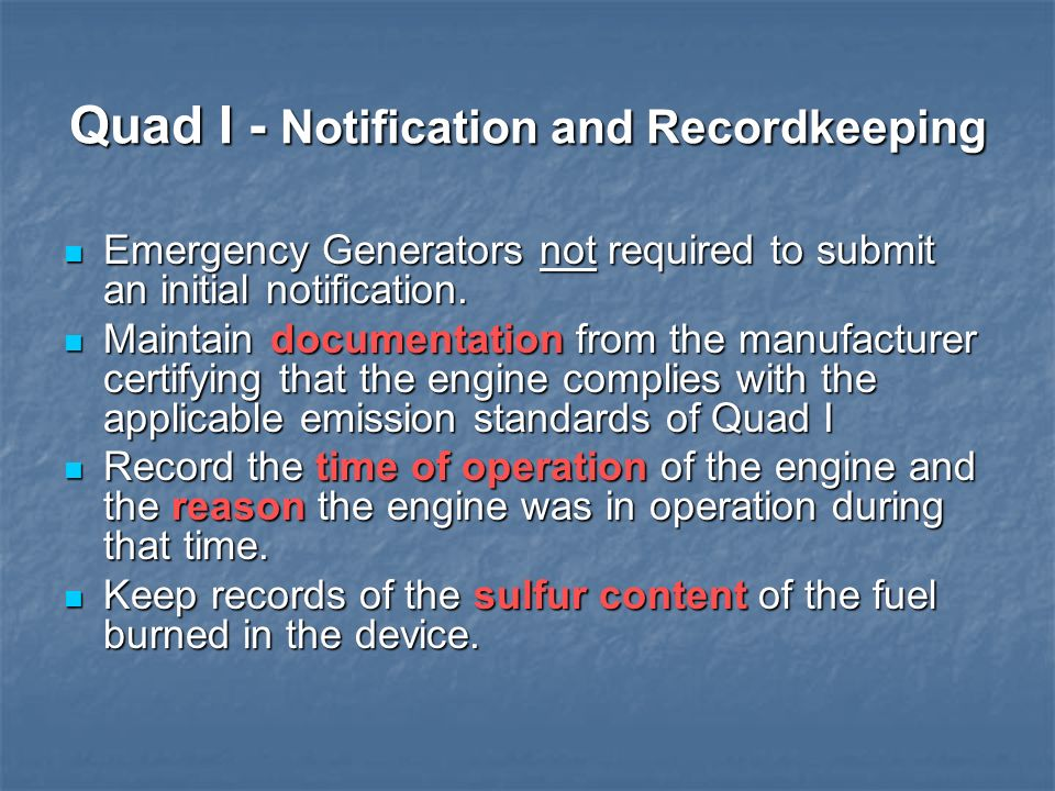 Quad I - Notification and Recordkeeping