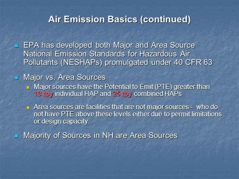 Air Emission Basics (continued)