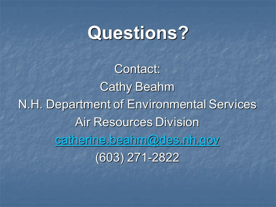 Questions Contact: Cathy Beahm