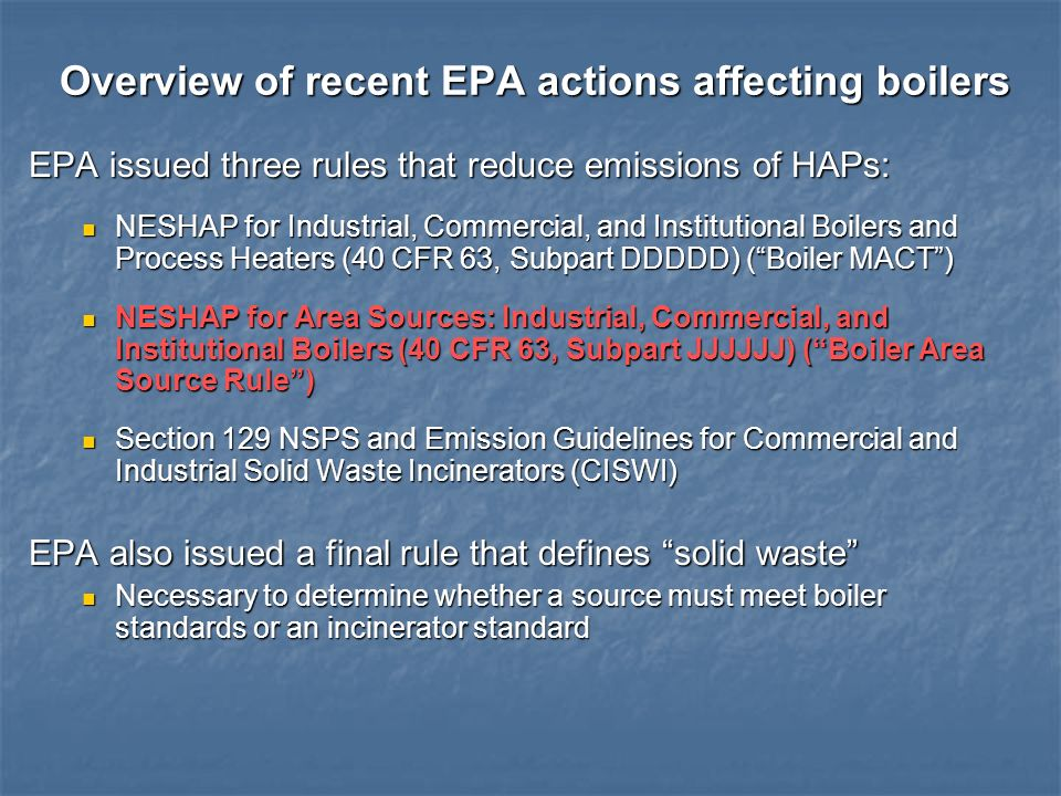 Overview of recent EPA actions affecting boilers