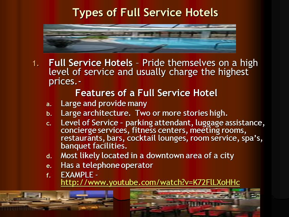 Types Of Full Service Hotels