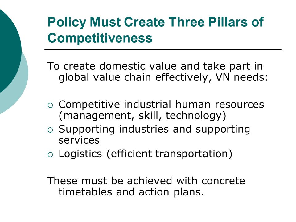 Policy Must Create Three Pillars of Competitiveness